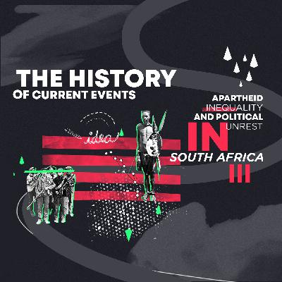 Apartheid, Inequality and Political Unrest in South Africa III