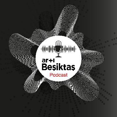 +Beşiktaş Podcast - S01E07 - Konuk: Ergin Aslan