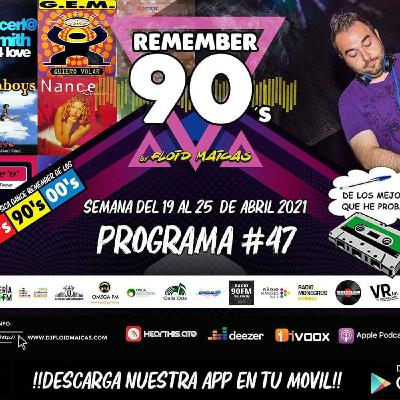 #47 Remember 90s Radio Show by Floid Maicas