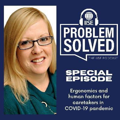 Ergonomics and human factors for caretakers in COVID-19 pandemic