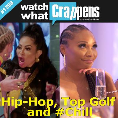 RHOSLC & RHOA: Hip-Hop, Top Golf and #Chill