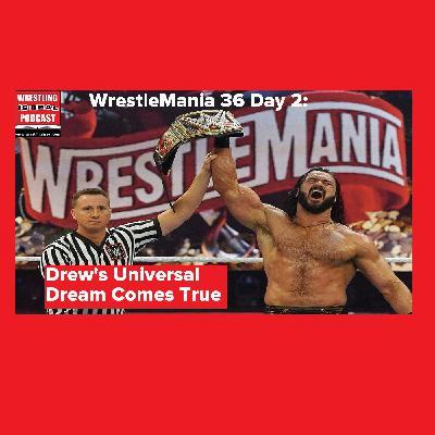 WrestleMania 36 Day 2: Drew's Universal Dream Comes True KOP040620-526