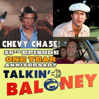 Chevy Chase Movies - Our 50th Episode - 1 Year Anniversary Show!