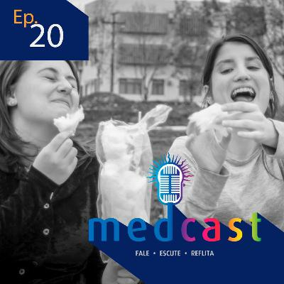 MedCast #20 - Felicidade existe?
