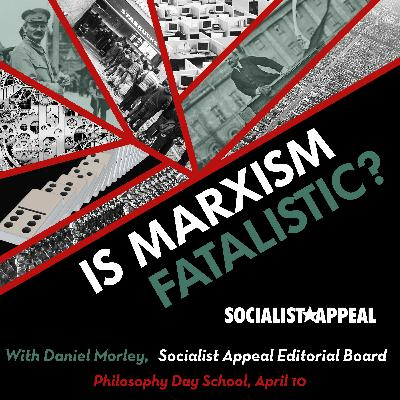 Is Marxism fatalistic | The philosophy of Marxism