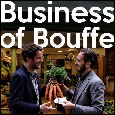 Business of Bouffe #23 | Stéphane Comar et Christophe Eberhart - Ethiquable | L'histoire de 3 entrepreneurs qui ont créé une coopérative pour soutenir un commerce équitable et durable