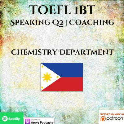 TOEFL iBT | Speaking | 1 on 1 Coaching | Question 2 | Chemistry Department