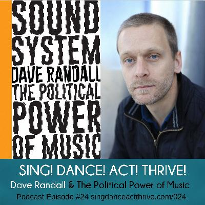 Dave Randall & The Political Power of Music