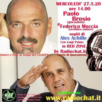 Federico Moccia e Paolo Brosio ospiti di Alex Achille in Radiochat.it
