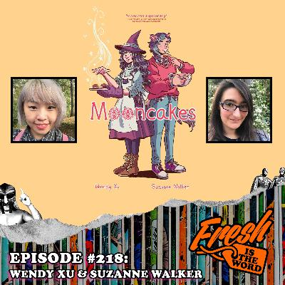 Episode #218: Wendy Xu & Suzanne Walker – The Team Behind the Hugo Award Nominated Graphic Novel Mooncakes