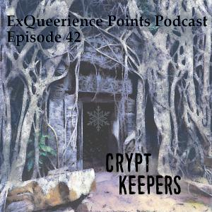 Episode 42 Crypt Keeper