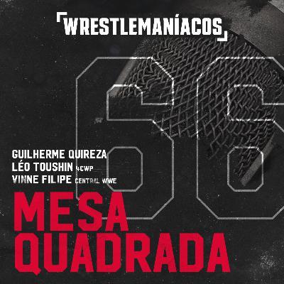 Mesa Quadrada #66 - AEW All Out 2021