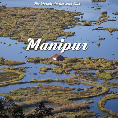 70: Manipur with Elita