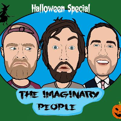 The Imaginary People Halloween Special