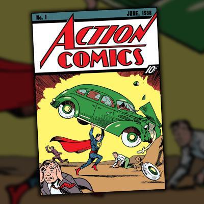 Action Comics #1 (June, 1938)