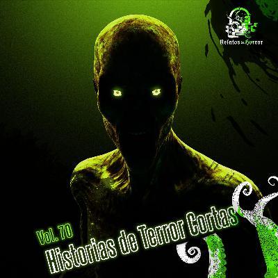 Historias De Terror Cortas Vol. 70 (Relatos De Horror)