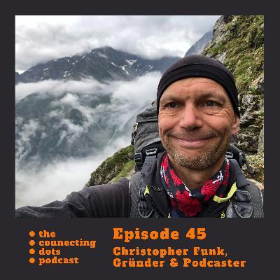 #45: Christopher Funk, wie hast Du 3 Wirtschaftskrisen gemeistert und Deine Personalberatung Xenagos aufgebaut?