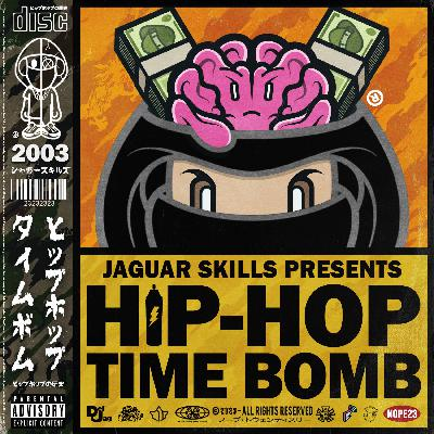 Jaguar Skills Hip-Hop Time Bomb : 2003