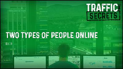 Ep 03 - TWO Types Of People Online