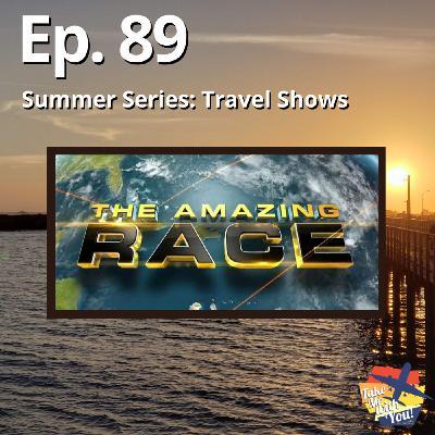 (Ep. 89) The Amazing Race