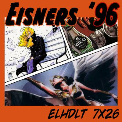 [ELHDLT] 7x26 Premios Eisner 1996