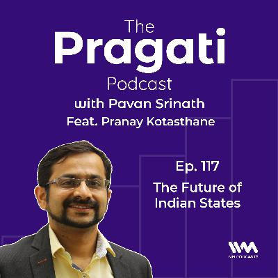 Ep. 117: The Future of Indian States