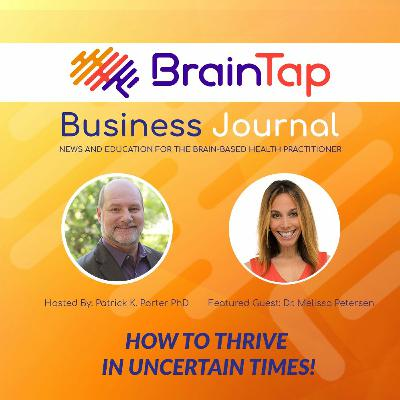 How to Thrive in Uncertain Times