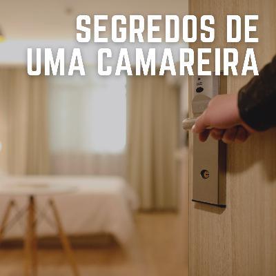 #35: Segredos de uma camareira brasileira