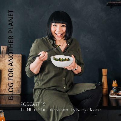 Podcast 15 - mit Tu-Nhu Roho von MAMA WONG interviewt von Nadja Raabe