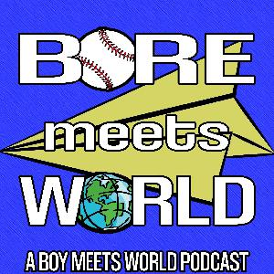 BORE MEETS WORLD 309 - THE LAST TEMPTATION OF CORY