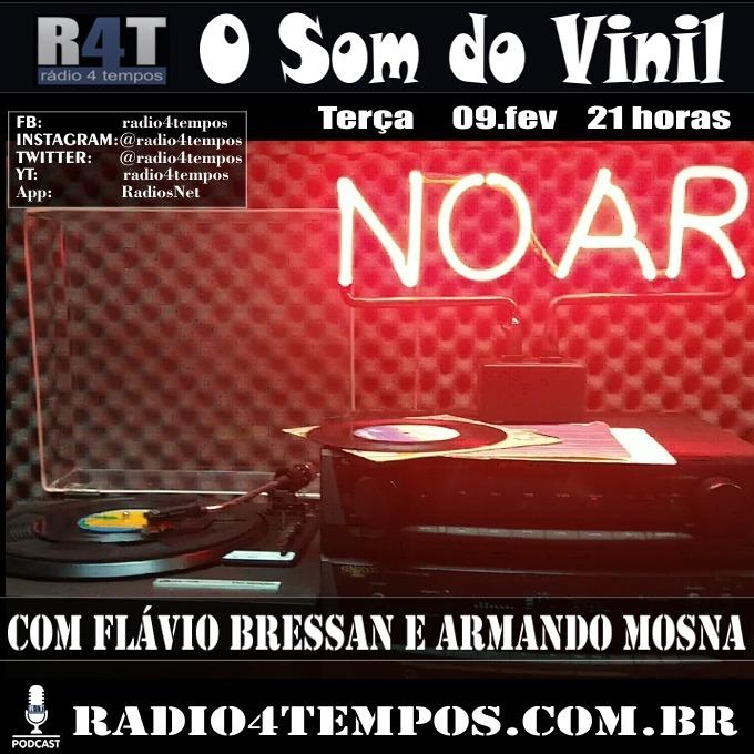 Rádio 4 Tempos - Som do Vinil 50:Flávio Bressan e Armando Mosna
