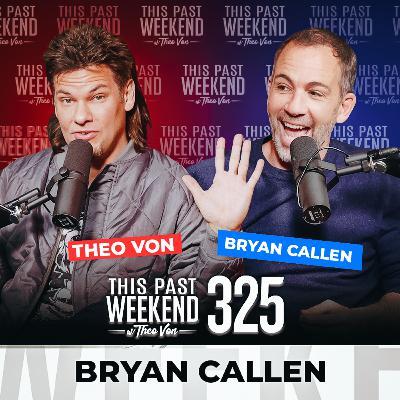 E325 Bryan Callen