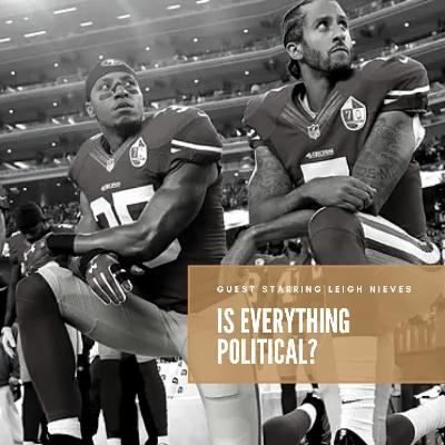 We&You | Is Everything Political? | Nov. 13, 2020
