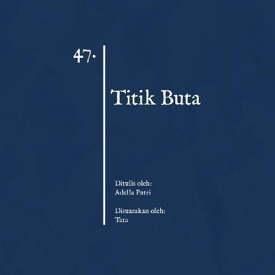 47. Titik Buta