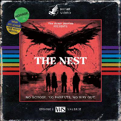 The Nest Act 2 - Valerie