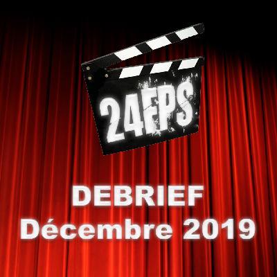 24FPS Debrief Décembre 2019