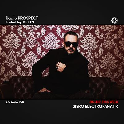 RadioProspect 154 - Sisko Electrofanatik