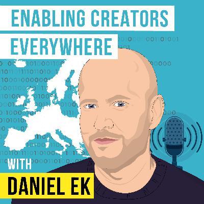 Daniel Ek - Enabling Creators Everywhere - [Invest Like the Best, EP. 242]