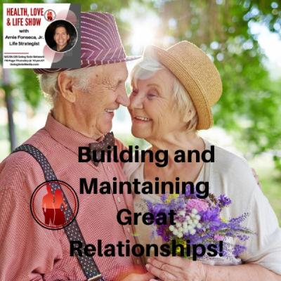 Building and Maintaining Great Relationships!