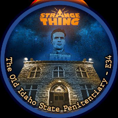 Spooky Things at the Old State Pen - E34