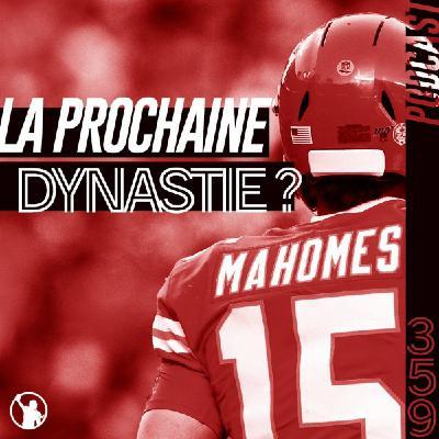 Preview S1 : les Chiefs peuvent-ils devenir une dynastie ?