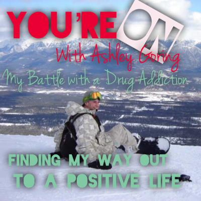 My Battle with a Drug Addiction... Finding my way out to a Positive Life-The 19