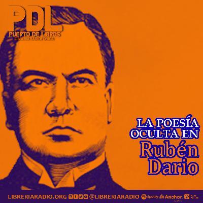#306: La poesía oculta en Rubén Dario