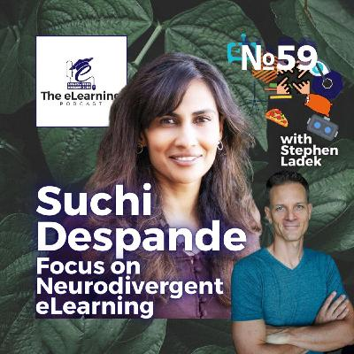 Focus on Personalized, Neurodivergent eLearning with Suchi Deshpande, Learnfully