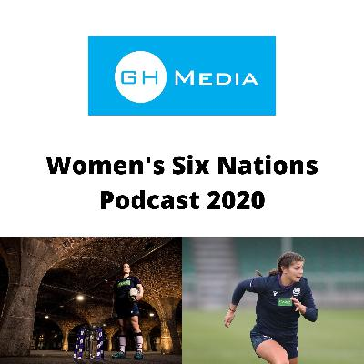 GH Media Women's Six Nations 2020 Podcast