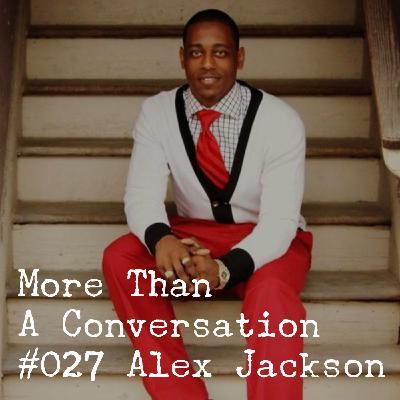 #027 Alex Jackson, Pastor & Policeman