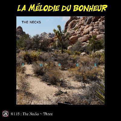 LMDB ##115 : Three, The Necks la peau lisse ?