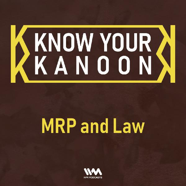 Ep. 18: MRP and Law