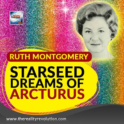 Ruth Montgomery - Starseed Dreams Of Arcturus