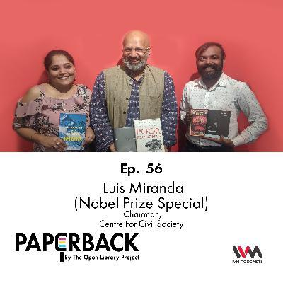 Ep. 56: Luis Miranda (Nobel Prize Special)